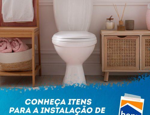 Conheça itens para a instalação de vaso sanitário